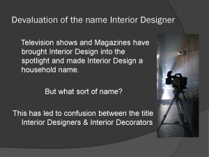 interior design as opposed to Interior decoration
